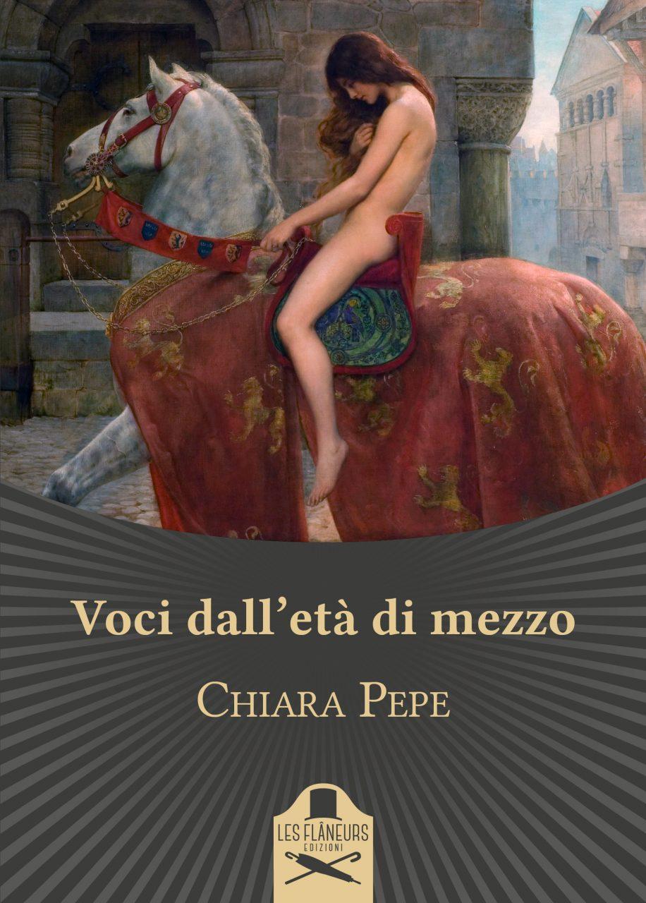 """Voci dall'età di mezzo"""", Chiara Pepe torna in libreria con le sue storie di  donne - politicamentecorretto.com"""